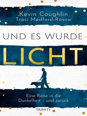 cover image of Und es wurde Licht