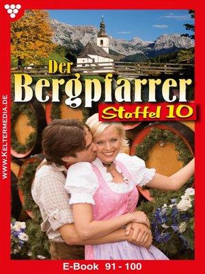 cover image of Der Bergpfarrer Staffel 10 – Heimatroman