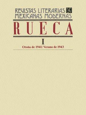 cover image of Rueca I, otoño de 1941-verano de 1943