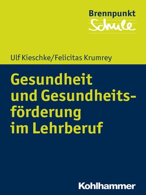 cover image of Gesundheit und Gesundheitsförderung im Lehrberuf