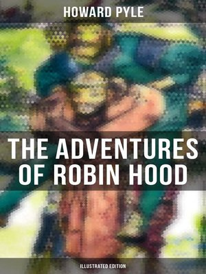 cover image of The Adventures of Robin Hood (Illustrated Edition)