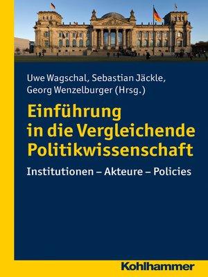 cover image of Einführung in die Vergleichende Politikwissenschaft