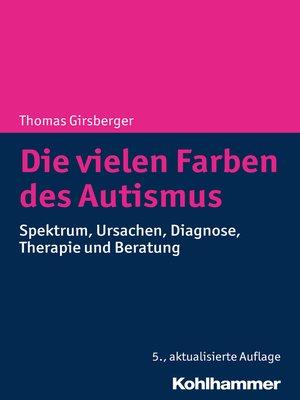 cover image of Die vielen Farben des Autismus