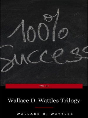 cover image of Wallace D. Wattles Trilogy