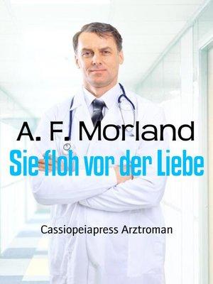 cover image of Sie floh vor der Liebe