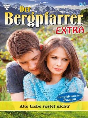 cover image of Der Bergpfarrer Extra 2 – Heimatroman