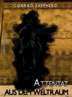 cover image of Attentat aus dem Weltraum