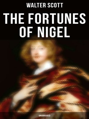 cover image of The Fortunes of Nigel (Unabridged)
