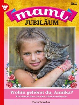 cover image of Mami Jubiläum 3 – Familienroman