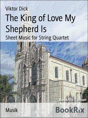 cover image of The King of Love My Shepherd Is