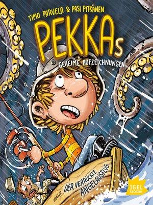 cover image of Pekkas geheime Aufzeichnungen. Der verrückte Angelausflug