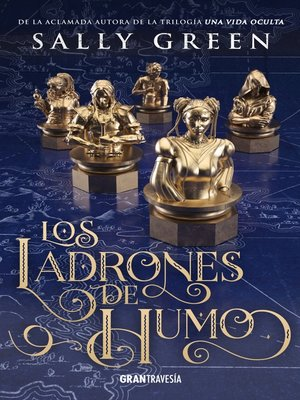 cover image of Los ladrones de humo