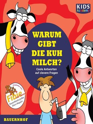 cover image of Warum gibt die Kuh Milch?
