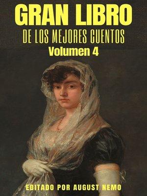 cover image of Gran Libro de los Mejores Cuentos--Volumen 4
