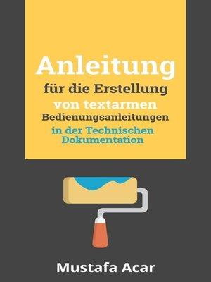 cover image of Anleitung für die Erstellung von textarmen Bedienungsanleitungen