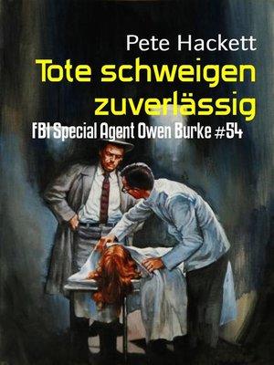 cover image of Tote schweigen zuverlässig