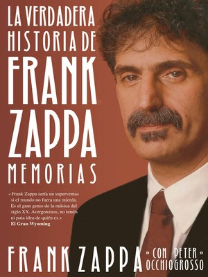 cover image of La verdadera historia de Frank Zappa