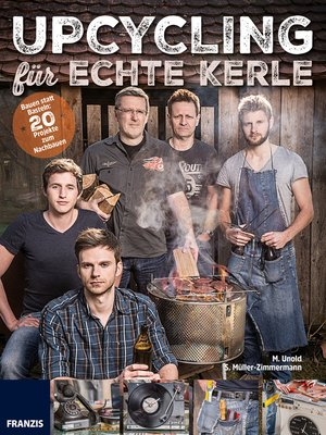 cover image of Upcycling für echte Kerle