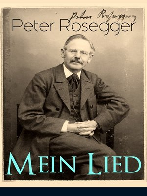 cover image of Peter Rosegger--Mein Lied