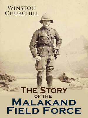 cover image of The Story of the Malakand Field Force