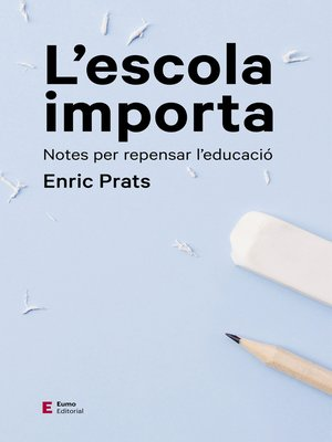cover image of L'escola importa