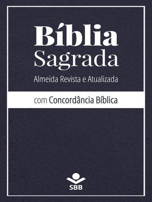 cover image of Bíblia Sagrada com Concordância Bíblica