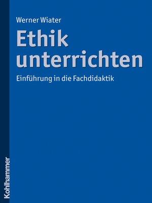 cover image of Ethik unterrichten