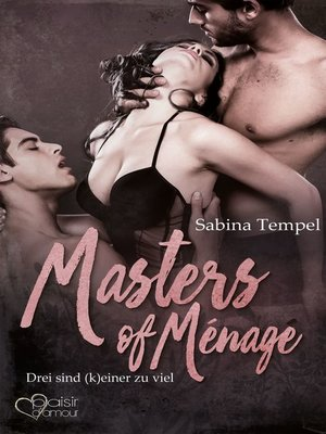 cover image of Masters of Ménage
