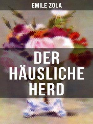 cover image of Der häusliche Herd