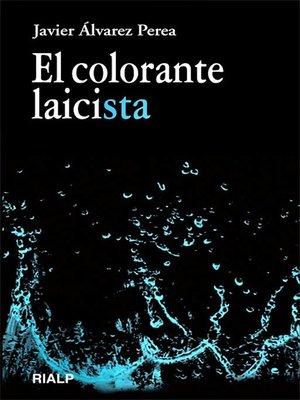 cover image of El colorante laicista