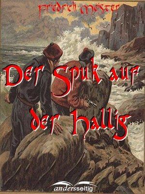 cover image of Der Spuk auf der Hallig