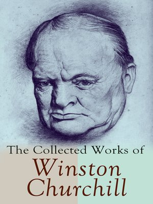 cover image of The Collected Works of Winston Churchill