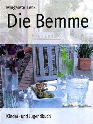 cover image of Die Bemme