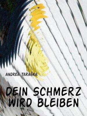 cover image of Dein Schmerz wird bleiben
