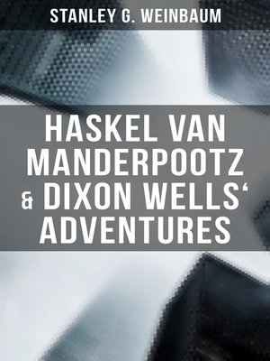 cover image of Haskel Van Manderpootz & Dixon Wells' Adventures