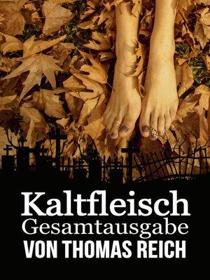 cover image of Kaltfleisch Gesamtausgabe