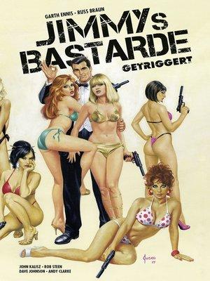 cover image of Jimmys Bastarde, Band 1--Getriggert
