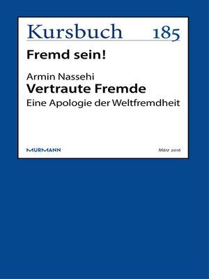 cover image of Vertraute Fremde