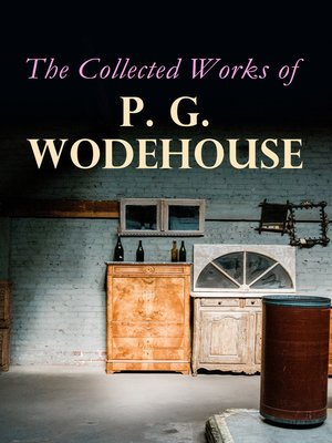 cover image of The Collected Works of P. G. Wodehouse