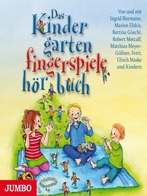 cover image of Das Kindergartenfingerspielehörbuch
