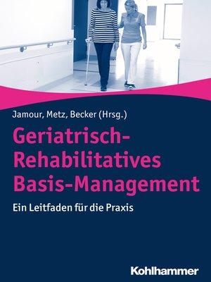 cover image of Geriatrisch-Rehabilitatives Basis-Management
