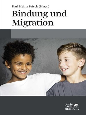 cover image of Bindung und Migration