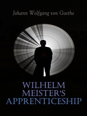cover image of Wilhelm Meister's Apprenticeship
