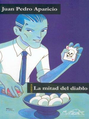 cover image of La mitad del diablo