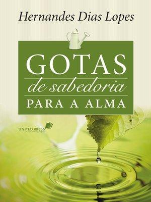 cover image of Gotas de sabedoria para a alma