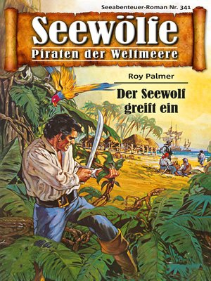 cover image of Seewölfe--Piraten der Weltmeere 341