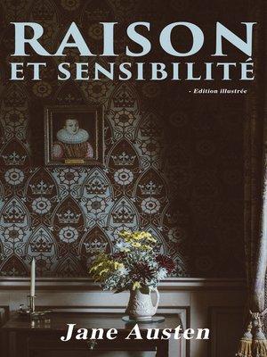 cover image of Raison et Sensibilité--Edition illustrée