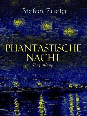 cover image of Phantastische Nacht. Erzählung