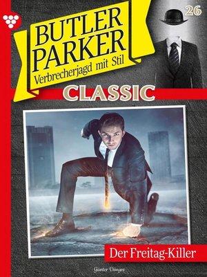 cover image of Butler Parker Classic 26 – Kriminalroman