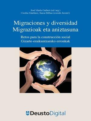cover image of Migraciones y diversidad / Migrazioak eta aniztasuna
